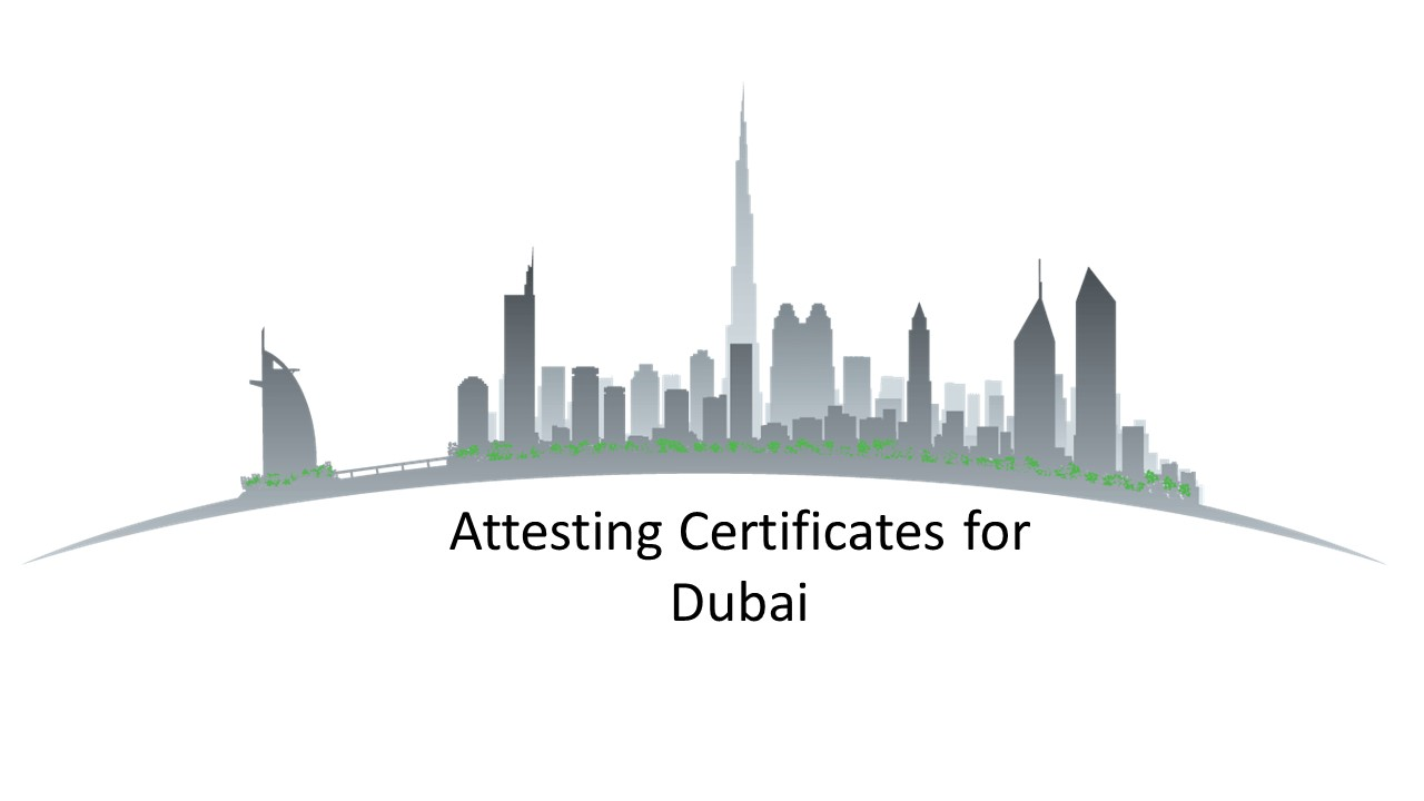 Attesting Certificates Dubai